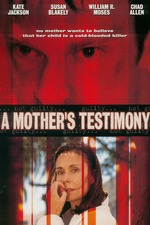 A Mother's Testimony