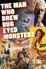 The Man Who Drew Bug-Eyed Monsters