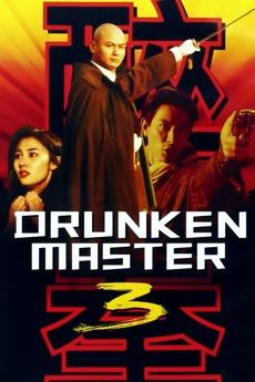 Drunken Master III (1994) directed by Liu Chia-Liang