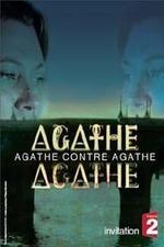 Agathe contre Agathe