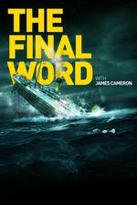 Titanic: The Final Word