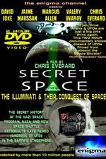 Secret Space I: The Illuminati's Conquest of Space