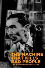 The Machine That Kills Bad People