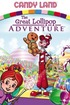 Candy Land: The Great Lollipop Adventure