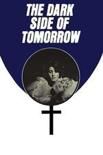 The Dark Side of Tomorrow