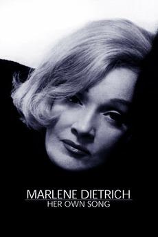 Marlene Dietrich: Her Own Song