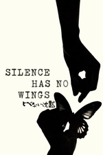 Silence Has No Wings