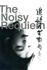 Noisy Requiem