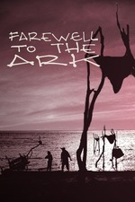 Farewell to the Ark
