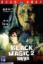Black Magic Part II
