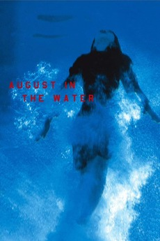 August in the Water (1995)