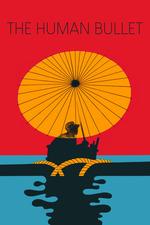 The Human Bullet