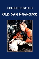 Old San Francisco