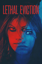 Lethal Eviction