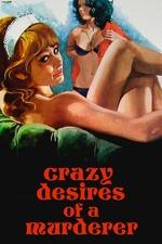 Crazy Desires of a Murderer