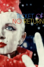 Ticket of No Return