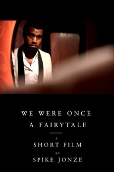 We Were Once a Fairytale
