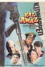 Kal Ki Awaz