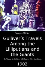 Gulliver's Travels Among the Lilliputians and the Giants