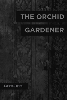 The Orchid Gardener (1978)
