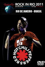 Red Hot Chili Peppers: Rock in Rio 2011