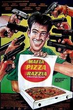 Mafia, Pizza, Razzia