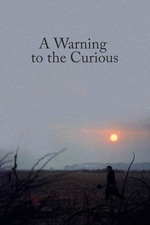 A Warning to the Curious