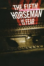 …And the Fifth Horseman Is Fear