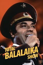 Leningrad Cowboys: Total Balalaika Show