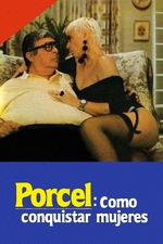 Porcel: How to conquer women