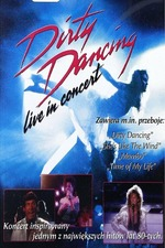 Dirty Dancing Live in Concert