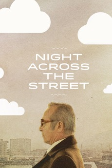 Night Across the Street (2012)