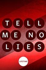 Tell Me No Lies