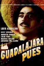 Guadalajara pues
