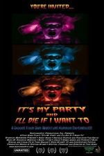 It's My Party and I'll Die If I Want To