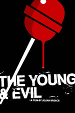 The Young & Evil