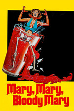 Mary, Mary, Bloody Mary