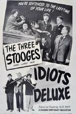 Idiots Deluxe