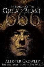 Aleister Crowley - The Wickedest Man in the World