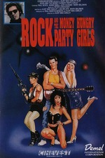 Rock and the Money-Hungry Party Girls