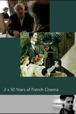 2 x 50 Years of French Cinema