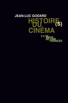 Histoire(s) du Cinéma: All the (Hi)stories (1988)