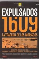 Expulsados 1609. La tragedia de los moriscos
