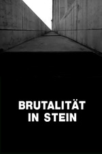 Brutality in Stone