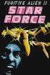 Star Force: Fugitive Alien II