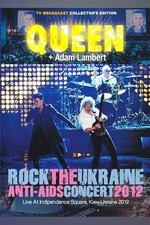 Queen + Adam Lambert: Live In The Ukraine