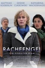 Racheengel - Ein eiskalter Plan
