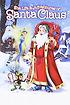 The Life & Adventures of Santa Claus