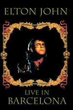 Elton John: Live In Barcelona