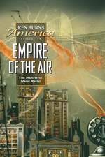 Empire of the Air: The Men Who Made Radio